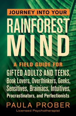 Your Rainforest Mind | Support for the Excessively Curious, Creative